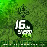 [CANCELADA] Pilancones Tunte Trail 2021